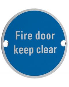 Fire Door Keep Clear - Circular Screw Fix Sign - Polished or Satin Stainless Steel