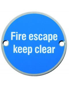 Fire Escape Keep Clear - Circular Screw Fix Sign - Polished or Satin Stainless Steel